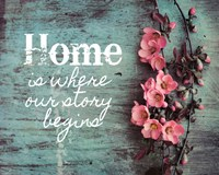 Home is Where Our Story Begins Pink Flowers Fine-Art Print