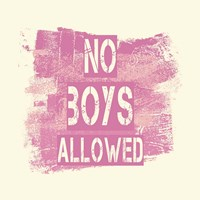 No Boys Allowed Grunge Paint Pink Fine-Art Print