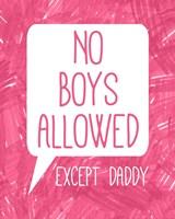 No Boys Allowed Except Daddy Fine-Art Print