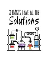 Chemists Have All The Solutions White Fine-Art Print