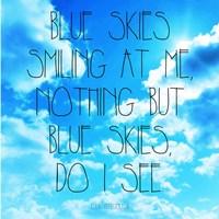Blue Skies - Ella Fitzgerald Quote Fine-Art Print