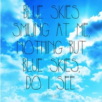 Blue Skies - Ella Fitzgerald Quote Fine-Art Print