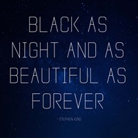 Black as Night - Stephen King Quote Fine-Art Print