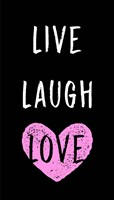 Live Laugh Love - Black with Pink Heart Fine-Art Print