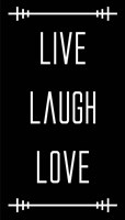 Live Laugh Love - Black Fine-Art Print