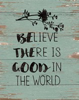 Be the Good Fine-Art Print