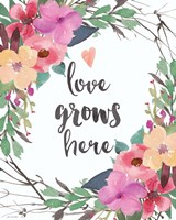 Love Grows Here Fine-Art Print