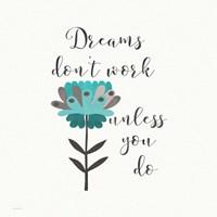 Dreams Don't Work Fine-Art Print