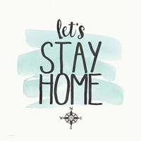 Stay Home Fine-Art Print