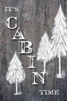 It's Cabin Time Framed Print