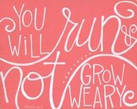 Not Grow Weary Fine-Art Print