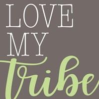 Love My Tribe - Green Fine-Art Print