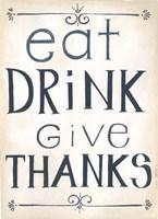 Eat, Drink Fine-Art Print