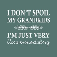 I Don't Spoil My Grandkids Leaf Design Teal Fine-Art Print