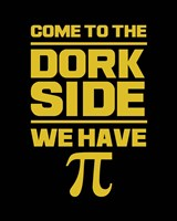 Come To The Dork Side Black Fine-Art Print