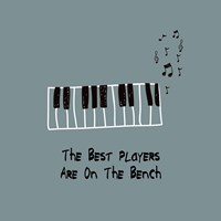 The Best Players Are On The Bench Blue Fine-Art Print
