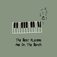 The Best Players Are On The Bench Green Fine-Art Print