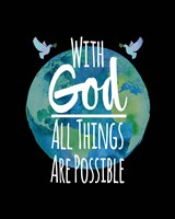 With God All Things Are Possible - Watercolor Earth Black Fine-Art Print
