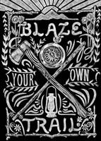 Blaze Your Own Trail Fine-Art Print