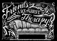 Friends Are The Best Therapy Fine-Art Print