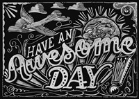 Have An Awesome Day Fine-Art Print