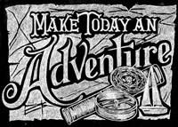 Make Today An Adventure Fine-Art Print
