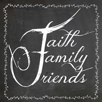 Faith Family Friends Fine-Art Print
