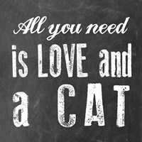 All You Need Cat Fine-Art Print