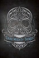Dare Mighty Fine-Art Print