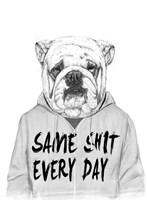 Same Shit Every Day Fine-Art Print