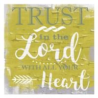 Trust In The Lord Rustic Yellow Fine-Art Print