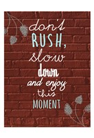 Don't Rush Fine-Art Print