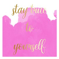Stay True Fine-Art Print