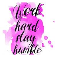 Work Hard Stay Humble Fine-Art Print