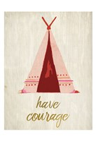 Have Courage 1 Fine-Art Print
