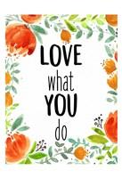 Love What You 1 Fine-Art Print