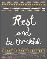 Rest and be thankful Fine-Art Print