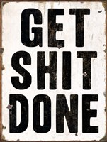 Get Shit Done 2 Fine-Art Print