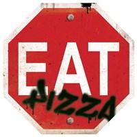 Eat Stop Pizza Fine-Art Print