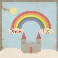 Dream Big Fine-Art Print