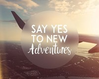 Say Yes To New Adventures - Airplane Fine-Art Print