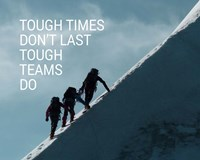 Tough Times Don't Last Mountain Climbing Team Color Fine-Art Print