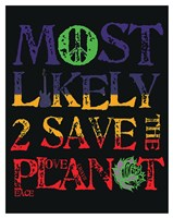 Most Likely 2 Save (vertical) Fine-Art Print
