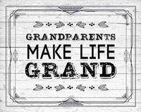 Grandparents Make Life Grand - Painted Wood Background Fine-Art Print