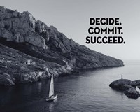 Decide Commit Succeed - Sailboat Grayscale Fine-Art Print