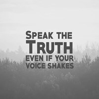 Speak The Truth - Grayscale Fine-Art Print