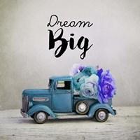 Dream Big - Blue Truck and Flowers Fine-Art Print