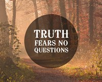 Truth Fears No Questions - Forest Fine-Art Print