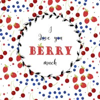 I Love You Berry Much Fine-Art Print