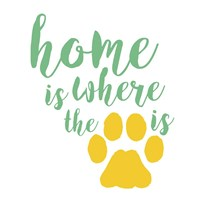 Home Is Where The Paw Is Fine-Art Print